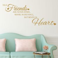 True Friends are Never Apart ~ Wall sticker / decals